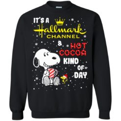 Snoopy It's A Hallmark Christmas Channel and Hot Cocoa Kind of Day swetshirt shirt - image 4232 247x247