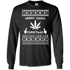 Merry Juana Weed Ugly Christmas sweatshirt shirt - image 497 247x247