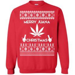 Merry Juana Weed Ugly Christmas sweatshirt shirt - image 502 247x247