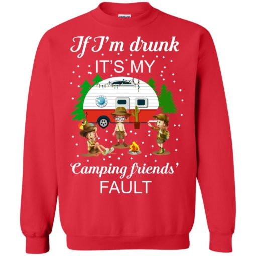 I'm Drunk it's my Camping friends Fault shirt - image 673 510x510