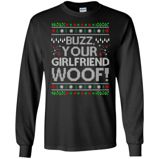 Buzz your Girlfriend Woof sweater shirt - image 679 510x510