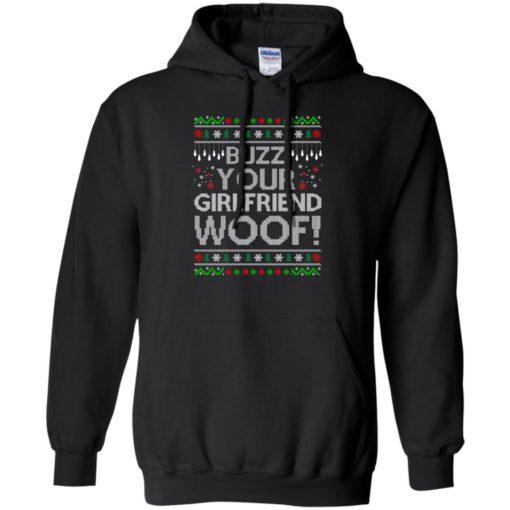 Buzz your Girlfriend Woof sweater shirt - image 681 510x510