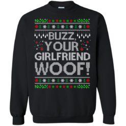 Buzz your Girlfriend Woof sweater shirt - image 682 247x247