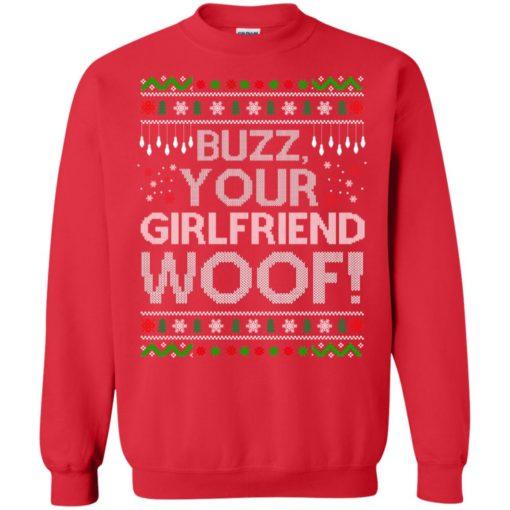 Buzz your Girlfriend Woof sweater shirt - image 684 510x510