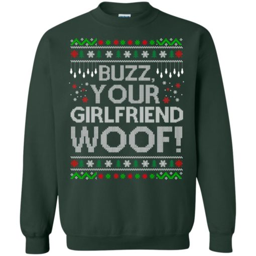 Buzz your Girlfriend Woof sweater shirt - image 685 510x510