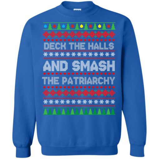 Deck the halls and smash the patriarchy Christmas sweater shirt - image 707 510x510