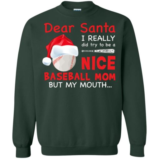 Dear Santa I really did try To Be a Nice Baseball Mom But My Mouth shirt - image 716 510x510