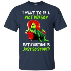 The grinch I want to be a nice person shirt - image 809 247x247