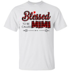 Blessed to be called Mimi shirt - image 1013 247x247