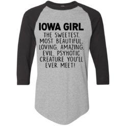 Lowa girl the sweetest most beautiful loving amazing shirt - image 1122 247x247