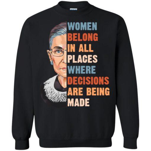Ruth Bader Ginsburg women belong in all places where shirt shirt - image 1174 510x510
