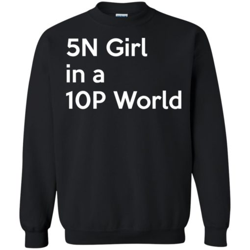 5N Girl in a 10P World shirt - image 1264 510x510