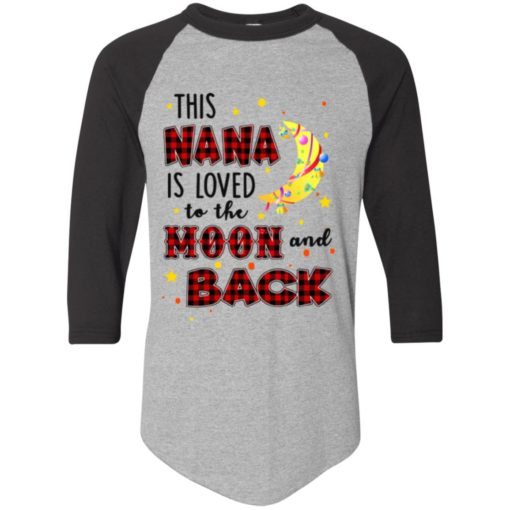 This Nana is loved to the moon and back shirt - image 1269 510x510