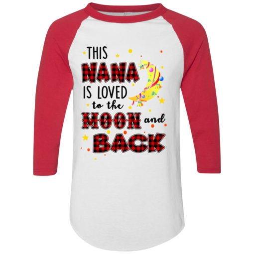 This Nana is loved to the moon and back shirt - image 1270 510x510