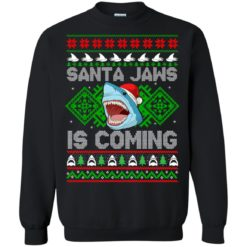 Santa Jaws is coming Christmas sweatshirt shirt - image 20 247x247