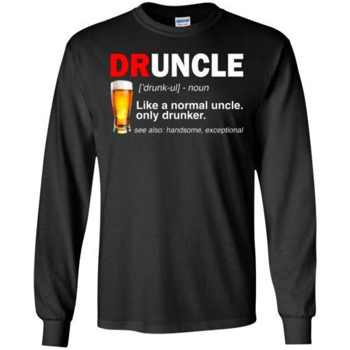 Druncle beer Like a normal uncle only drunker shirt - image 233 510x510