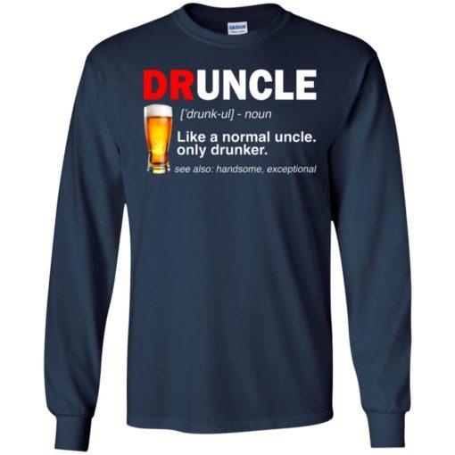 Druncle beer Like a normal uncle only drunker shirt - image 234 510x510