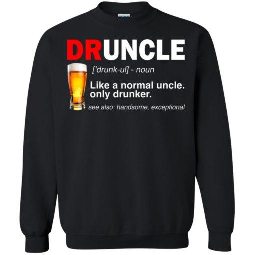 Druncle beer Like a normal uncle only drunker shirt - image 236 510x510