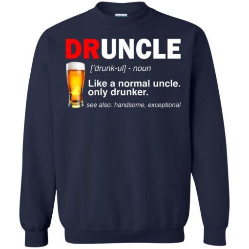 Druncle beer Like a normal uncle only drunker shirt - image 237 510x510