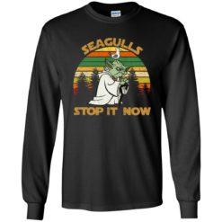 Yoda seagulls stop it now shirt - image 527 247x247
