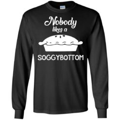 Nobody Likes a Soggy Bottom shirt - image 839 247x247