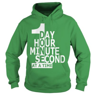 1 day hour minute second at a time shirt shirt - 1 day hour minute second shirtvvvv 400x400