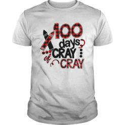 100 days cray of cray shirt shirt - 100 days cray cray shirt 247x247