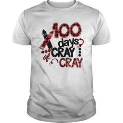 100 days cray of cray shirt shirt - 100 days cray cray shirt 247x247