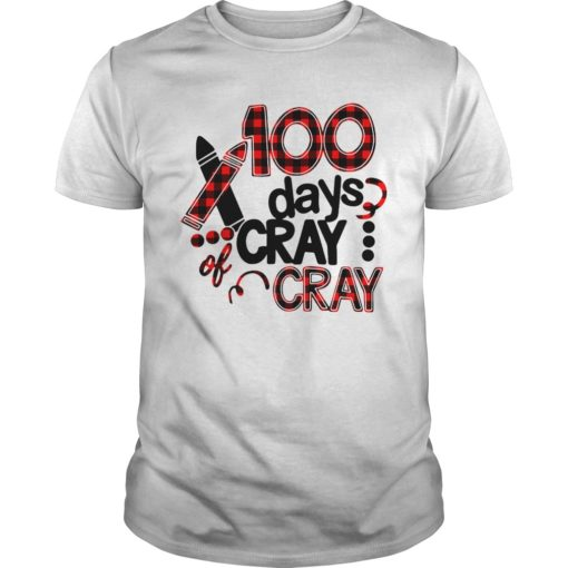 100 days cray of cray shirt shirt - 100 days cray cray shirt 510x510