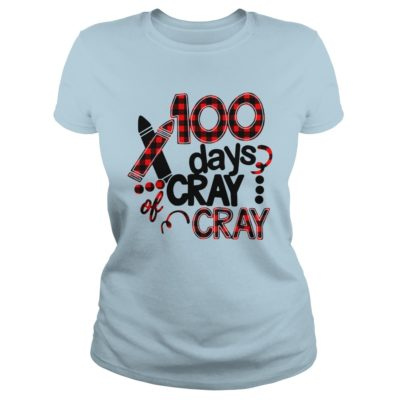 100 days cray of cray shirt shirt - 100 days cray cray shirtv 1 400x400