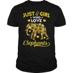 Sunflower Just a girl who love Elephants shirt shirt - Just girl w 247x247