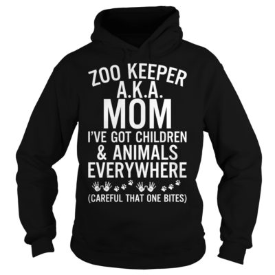 Zoo keeper aka mom i've got children and animals everywhere careful shirt shirt - Zoo keeper aka mom ive got children shi 400x400