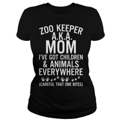 Zoo keeper aka mom i've got children and animals everywhere careful shirt shirt - Zoo keeper aka mom ive got children shirtv 400x400