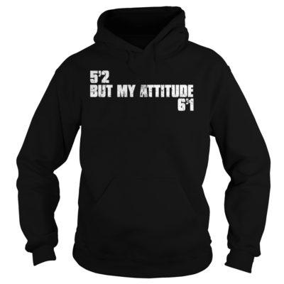52 but my attitude shirt, hoodie shirt - but mt attitudevv 400x400