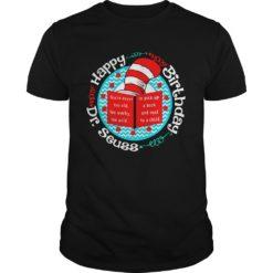 Happy birthday Dr seuss shirt shirt - happy brithday dr seuss shirt 247x247