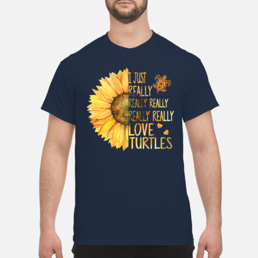 Sunflowers I just really really really love turtles shirt shirt - i just really love turtles shirt men s t shirt navy blue front 2 510x510