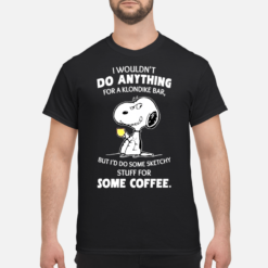 Snoopy i wouldn't do anything for a klondike bar shirt shirt - snoopy i wouldnt do anything for a klondike bar shirt men s t shirt black front 1 247x247