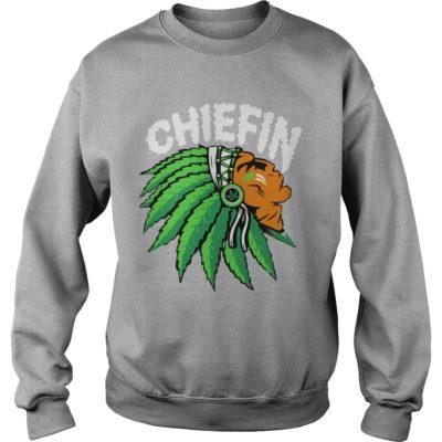Chiefin weed smoking Indian shirt, hoodie shirt - Chiefin shirtvvvv 400x400