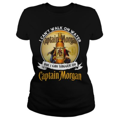 I can't walk on water but I can stagger on Captain Morgan shirt shirt - I cant walk on water but I can stagger on captain morgan shirtvv 400x400