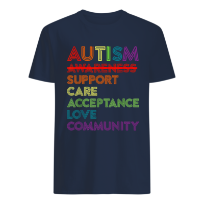 Autism awareness support care acceptance love community shirt shirt - autism awareness support shirt men s t shirt navy blue front 400x400