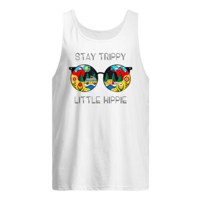 Stay Trippy Little Hippie camping shirt shirt - stay trippy little hippie glasses shirt hippie camping shirt men s tank top white front 400x400