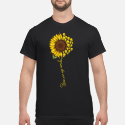 You are my sunshine Sunflower Skull shirt shirt - you are my sunshine sunflower skull shirt men s t shirt black front 1 247x247