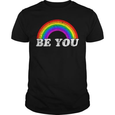 Gay Pride Be you shirt, hoodie shirt - Be you shirt 400x400