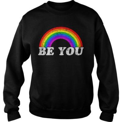 Gay Pride Be you shirt, hoodie shirt - Be you shirtvvv 400x400