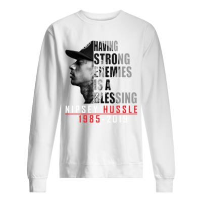 Having strong enemies is a blessing Nipsey Hussle 1985 -2019 shirt shirt - having strong enemies is a blessing nipsey 1985 2019 shirt unisex sweatshirt arctic white front 400x400
