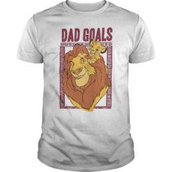 The lion king dad goals shirt shirt - The lion king dad goals 247x247