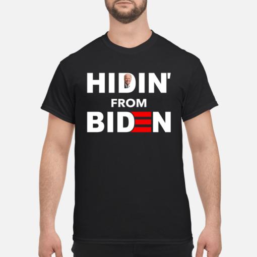 Hidin from Biden shirt, hoodie shirt - hidin from biden shirt men s t shirt black front 1 510x510
