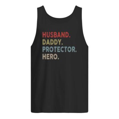Husband daddy protector hero shirt shirt - husband daddy protecto hero shirt men s tank top black front 400x400