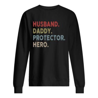 Husband daddy protector hero shirt shirt - husband daddy protecto hero shirt unisex sweatshirt jet black front 400x400