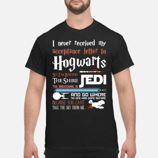 I never received my acceptance letter to Hogwarts so I'm leaving the shire Jedi shirt shirt - i never received my letter to hogwarts so im going hunting with the winchester shirt men s t shirt black front 1 1 510x510